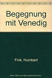 Begegnung mit Venedig (German Edition)