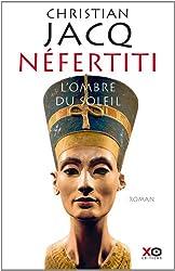 Nefertiti : L'Ombre du Soleil