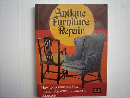 - Antique Furniture Repairs: Charles H. Hayward: Amazon.com: Books