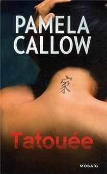 Tatouée par Callow
