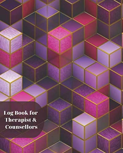 Log Book for Therapist & Counsellors: Record Clients Appointments, Treatment Plans, Therapy Interventions, Note Taking Log Logbook Diary, Gifts for ... Seminars, Planner, 110 (Therapy Logs)