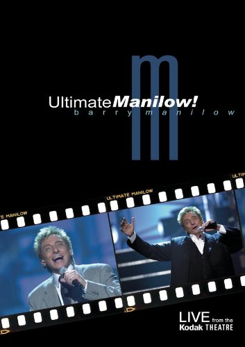 Barry Manilow: Ultimate Manilow - Live From The Kodak ()