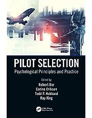 Pilot Selection: Psychological Principles and Practice