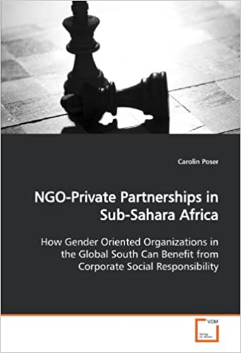 NGO-Private Partnerships in Sub-Sahara Africa: How Gender Oriented Organizations in the Global South Can Benefit from Corporate Social Responsibility