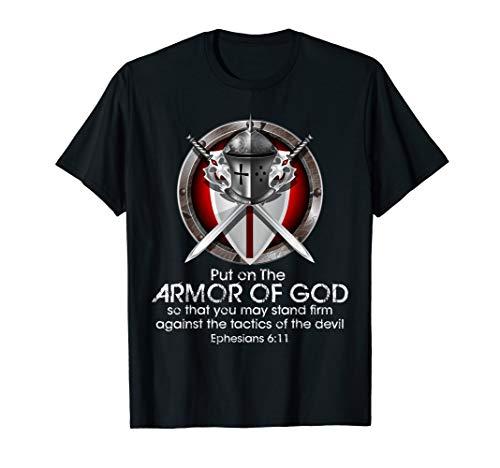 Full Armor of God T Shirt Ephesians 6 11 Shirt Bible Quotes