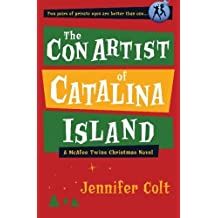 The Con Artist of Catalina Island: A McAfee Twins Christmas Novel by Jennifer Colt (2009-10-06)