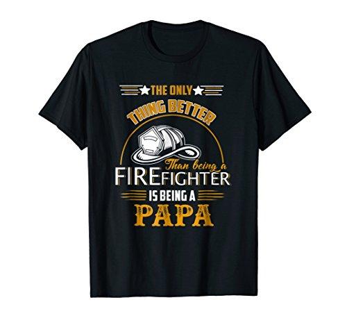 (Firefighter Dad T-shirt - Firefighter Papa Cute Gift T Shirt)