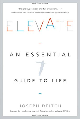 book cover - Elevate: An Essential Guide to Life - Joseph Deitch