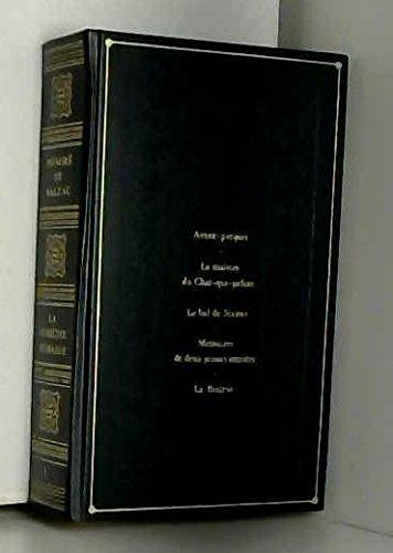 La Maison du Chat-qui-pelote Le Bal de Sceaux Mémoires de deux jeunes mariés La Bourse (La Comédie humaine) Relié – 1985 Honoré de Balzac France loisirs 2724223934
