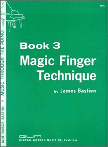 magic finger technic book 3 music through the piano