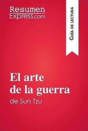 .com: El arte de la guerra de Sun Tzu (Guía de lectura): Resumen