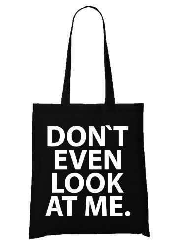 Don`t Even Look At Me Bag Black