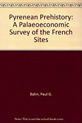 Pyrenean Prehistory: A Palaeoeconomic Survey of the French Sites