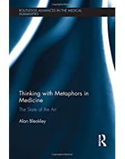 Thinking with Metaphors in Medicine: The State of the Art