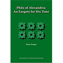 Philo of Alexandria, an Exegete for His Time (Supplements to Novum Testamentum)