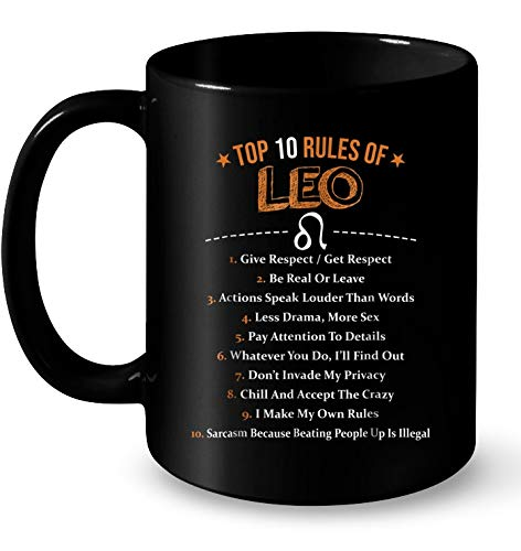 Top 10 Rules Of LEO Zodiac Sign Muqs 11OZ Coffee -