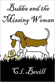 Bubba and the Missing Woman: A Bubba Mystery (Volume 3)