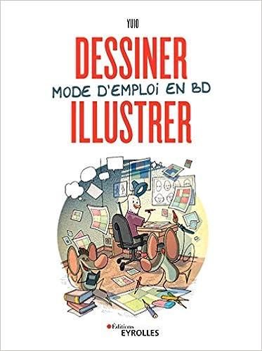 """Résultat de recherche d'images pour """"dessiner illustrer mode d'emploi en BD eyrolles"""""""