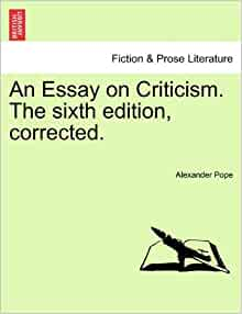 pope an essay on criticism line numbers Alexander pope - an essay on criticism their feeble aid do join 343not for the doctrine as some to church repair 367and the smooth stream in smoother numbers flows 351in the next line without flattery he is the best critic of our nation note to line 675 724] [pope] essay on.