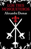 Los tres mosqueteros / The Three Musketeers (1320) (Spanish Edition)