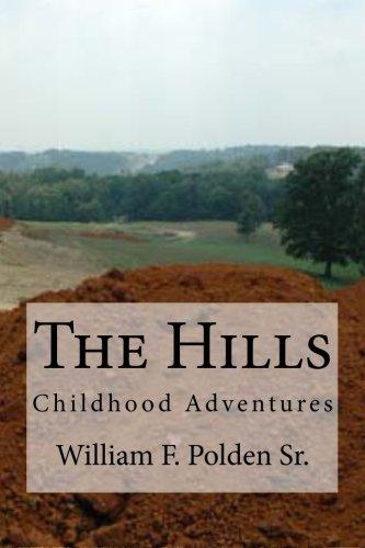 The Hills: Childhood Adventures ebook