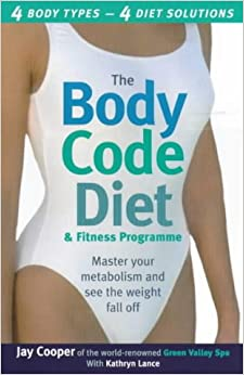 Book Body Code Diet and Fitness Progrmme: Master Your Metabolism and See the Weight Fall Off