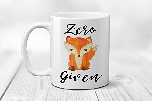 Zero Fox Given Ceramic Coffee Mug, Funny Mug 11 or 15 oz. Cup