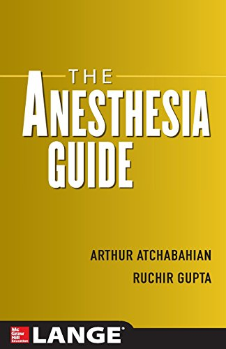 The Anesthesia Guide by Brand: McGraw-Hill Professional