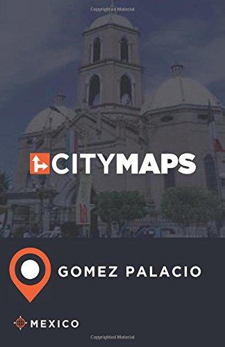 City Maps Gomez Palacio Mexico ebook