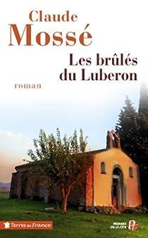 Les brûlés du Luberon par Mossé (II)