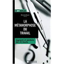 metamorphose du travail: gagnants et perdants des 35 heures
