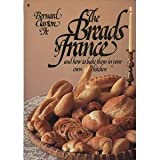The Breads of France, Bernard Clayton, 0020094701