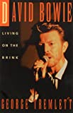 img - for David Bowie: Living on the Brink book / textbook / text book