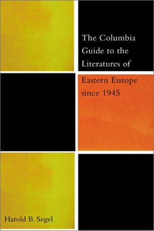 Download The Columbia Guide to the Literature of Eastern Europe Since 1945 ebook
