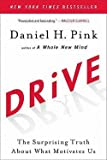 img - for Drive : The Surprising Truth about What Motivates Us (Paperback)--by Daniel H. Pink [2011 Edition] book / textbook / text book