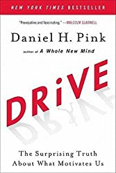 Drive : The Surprising Truth about What Motivates Us (Paperback)--by Daniel H. Pink [2011 Edition]