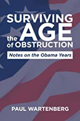 Surviving the Age of Obstruction Paperback