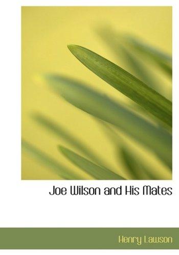 Joe Wilson and His Mates ebook