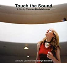 Touch the Sound: a Sound Journey With Evelyn