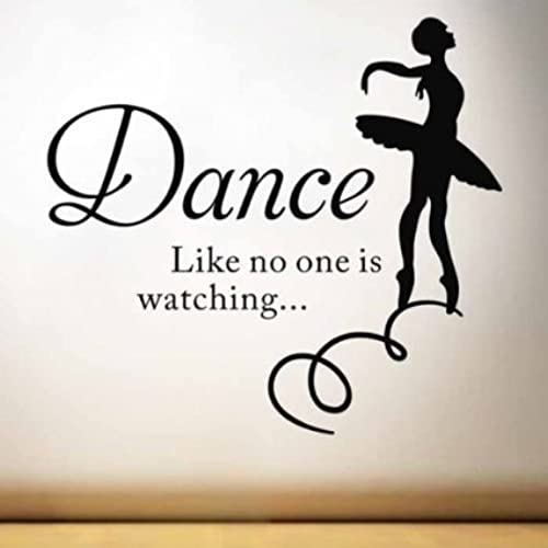 Mafenttmdance like no one is watching inspirational saying ballet dancer quotes saying words wall sticker decals
