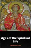 img - for Ages of the Spiritual Life book / textbook / text book