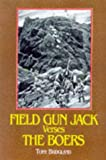img - for Field Gun Jack Versus the Boers: The Royal Navy in South Africa 1899-1900 book / textbook / text book