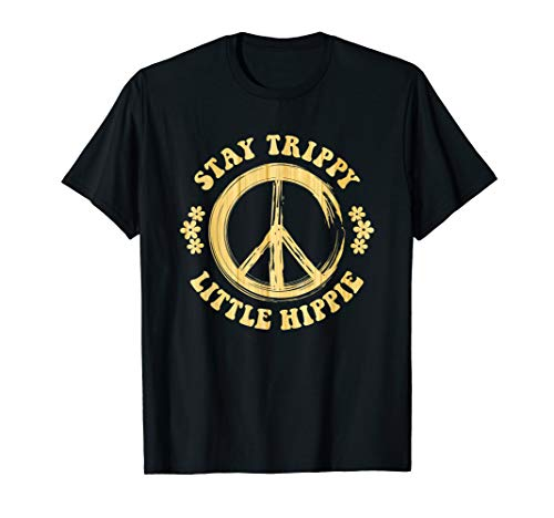 Stay Trippy Little Hippy T-Shirt Peace Sign