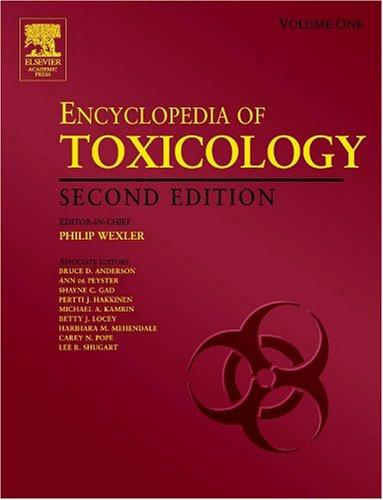Encyclopedia of Toxicology, Four-Volume Set: ENCYCLOPEDIA OF TOXICOLOGY, Second Edition PDF