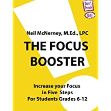 The Focus Booster: Increase Your Focus in Five Easy Steps