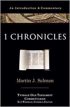 1 Chronicles: An Introduction and Commentary (The Tyndale Old Testament Commentaries)