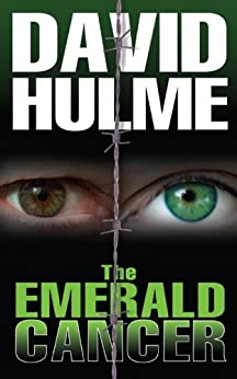 The Emerald Cancer by [Hulme, David ]