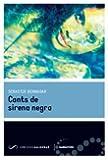 Cants de sirena negra (Narratives)