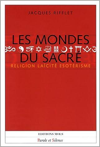 Télécharger en ligne Les Mondes du sacre pdf, epub