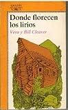img - for Donde Florecen Los Lirios (Spanish Edition) book / textbook / text book